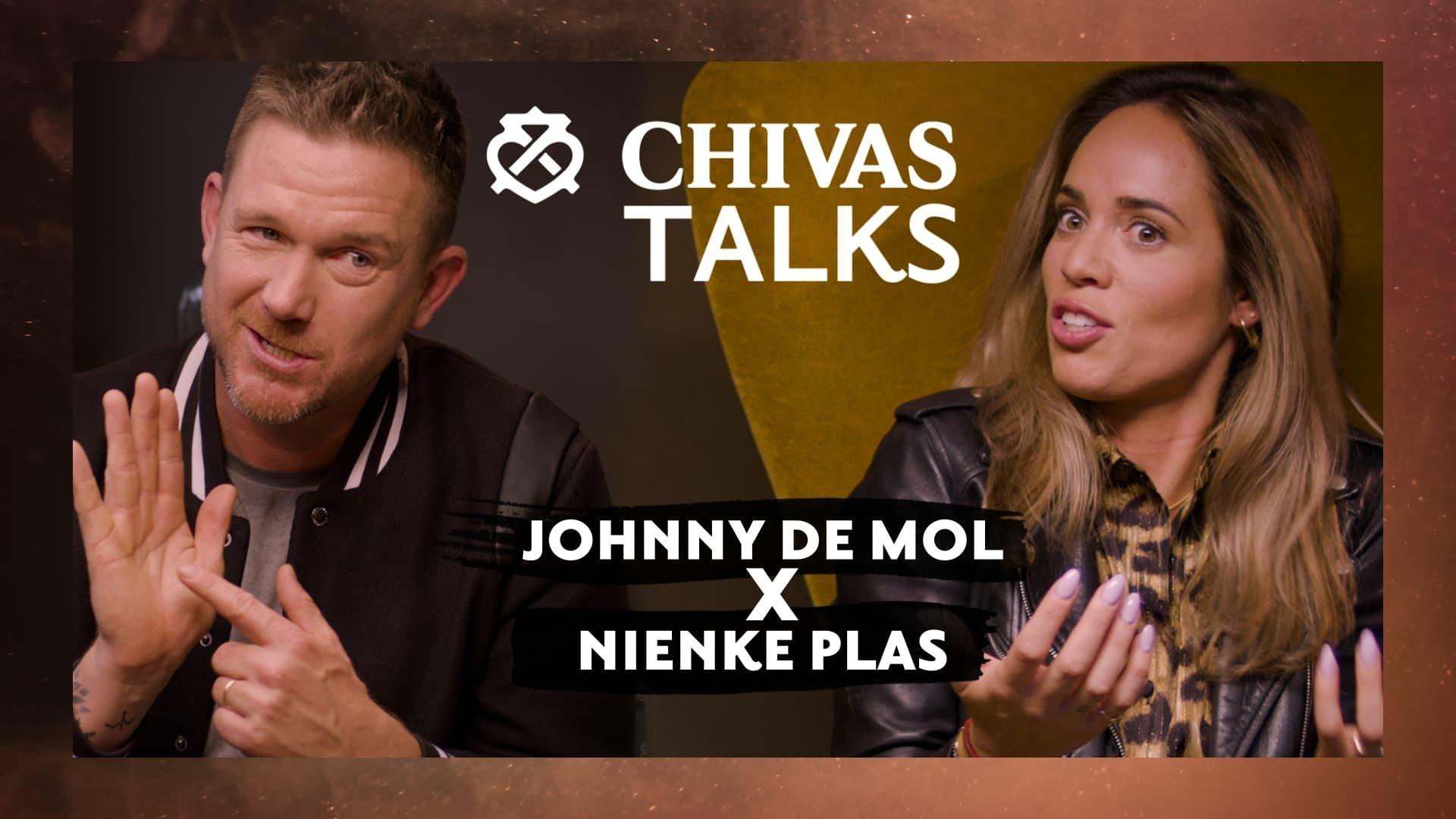 Nienke Plas x Johnny de Mol - Chivas Talks